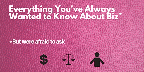 Everything You've Always Wanted to Know About Biz* (But Were Afraid to Ask) tickets