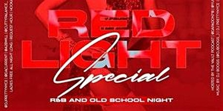 RED LIGHT SPECIAL LADIES FREE ALL NIGHT #TEAMINNO tickets