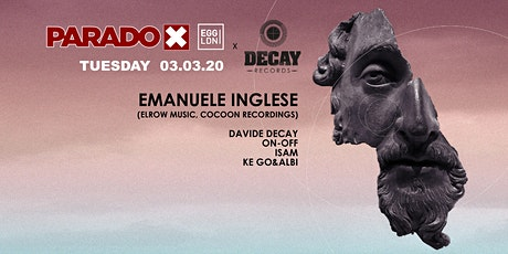 Paradox x Decay Records with Emanuele Inglese tickets