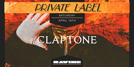 Private Label: Claptone at Ravine tickets