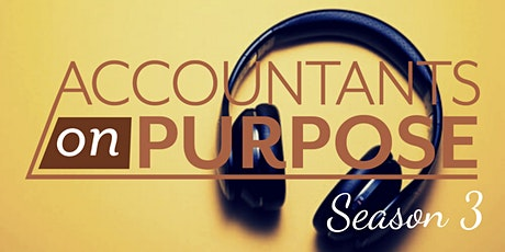 Accountants on Purpose - Season 3 Launch Breakfast tickets