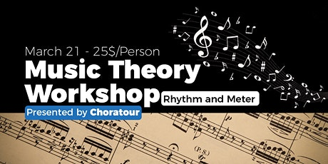 Music Theory Workshop - Rhythm and Meter tickets