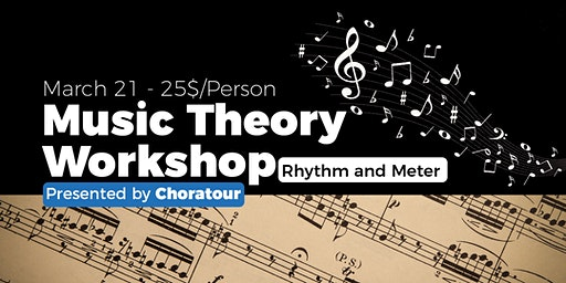 Music Theory Workshop - Rhythm and Meter