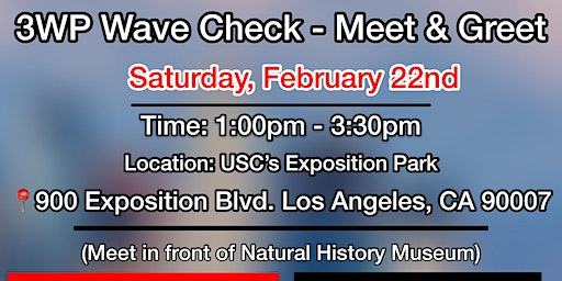 360 Wave Process Los Angeles Wave Check - Meet & Greet