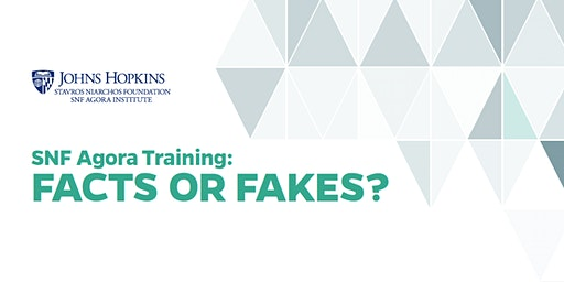 SNF Agora Training: Facts or Fakes?