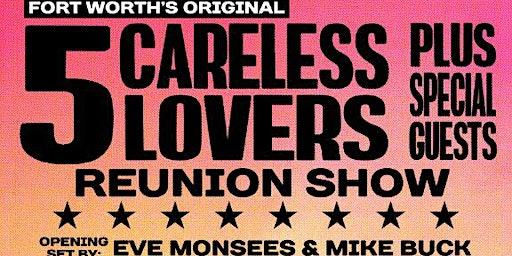 Careless Lovers Reunion Show