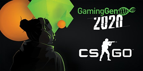 Gaming Gen 2020 - Tournoi CS: GO (PC) billets
