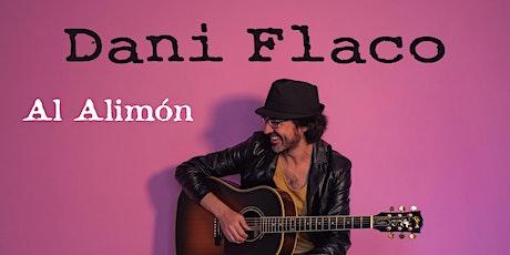 Dani Flaco - Al Alimón en directo en Bilbao entradas