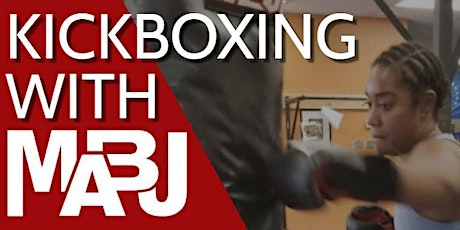 Kickboxing With MABJ tickets