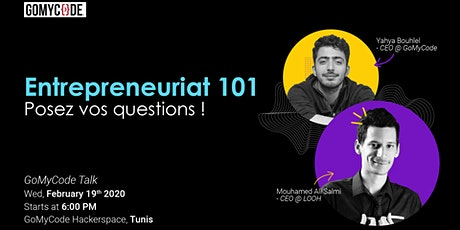Entrepreneuriat 101 : Posez vos questions ! tickets
