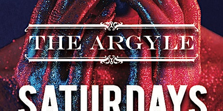 LEAP YEAR Argyle Saturdays with Dj Butch at The Argyle Free Guestlist - 2/29/2020 tickets