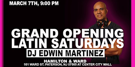 Grand Opening Latin Saturdays at Hamilton & Ward tickets
