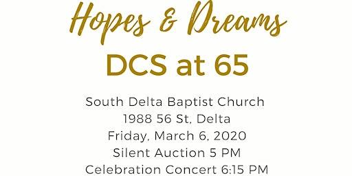 Hopes and Dreams: DCS at 65