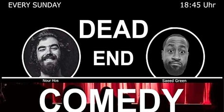 Dead End Comedy-Free English show with a Twist! tickets