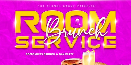 Room Service Bottomless Brunch & Day Party - Penthouse Edition tickets