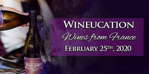 February Wineucation: Wines of France