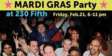 Mardi Gras Singles Dance Party @ 230 Fifth: Free Admission  Front Elevators tickets