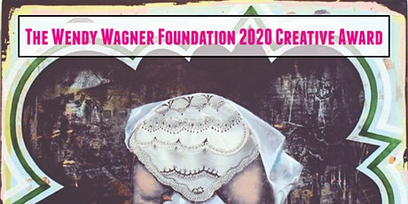 Call For Entries! Wendy Wagner Foundation 2020 Winter Creative Grant tickets