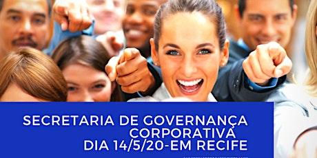 SECRETARIA DE GOVERNANÇA CORPORATIVA- O Desenvolvimento do Profissional de Governança ingressos