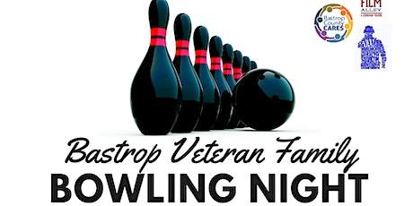 Bastrop Veterans Family Bowling Night (Feb) tickets