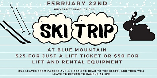 University Productions: Ski and Snowboarding Trip