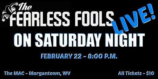 The Fearless Fools Live! on Saturday Night