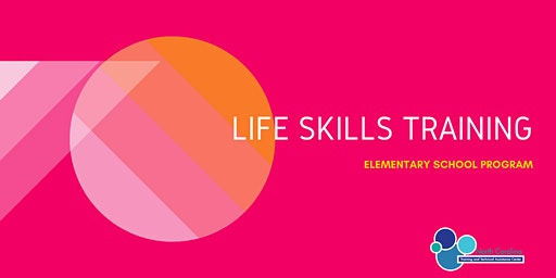 Life Skills Training - Elementary Program