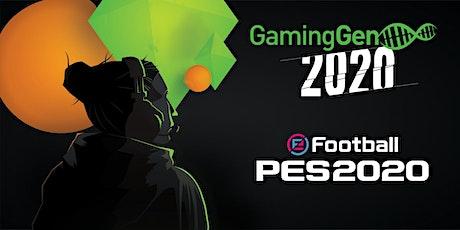 Gaming Gen 2020 - Tournoi PES 2020 (PS4) billets