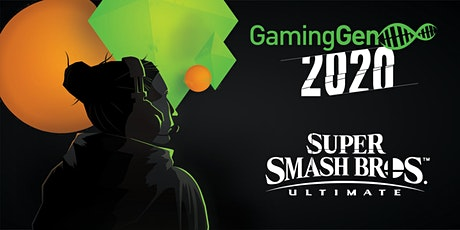 Gaming Gen 2020 - Tournoi SSBU (Switch) billets