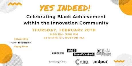 SVB & BECMA Present Yes Indeed! Celebrating Black Achievement in Innovation tickets