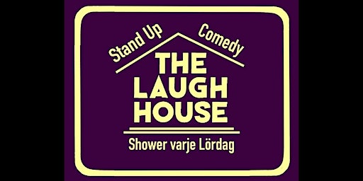 The Laugh House Ståupp Komedi  9-Maj