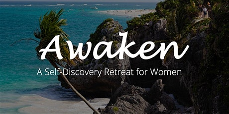 Awaken A Retreat for Women boletos