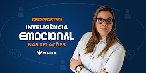 Workshop Vivencial | INTELIGÊNCIA EMOCIONAL NAS RELAÇÕES