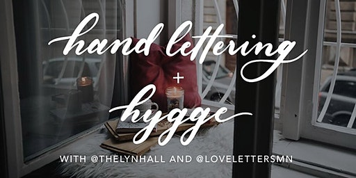 Hand Lettering and Hygge