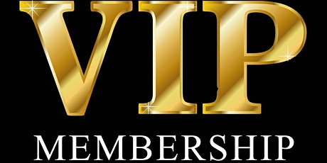 Lifetime VIP Membership tickets