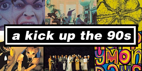 A Kick Up The 90s Live At The Voodoo Rooms tickets