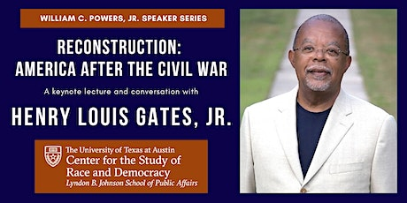 Henry Louis Gates, Jr. on Reconstruction: American After the Civil War tickets