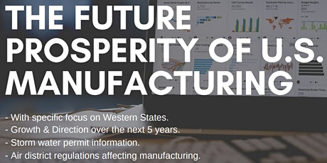 The Future Prosperity of US Manufacturing tickets