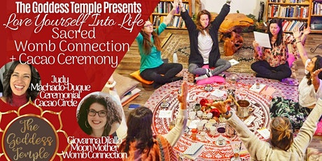 Love Yourself Into Life: Sacred Womb Connection + Cacao Ceremony tickets