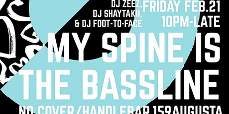 My Spine is the Bassline tickets
