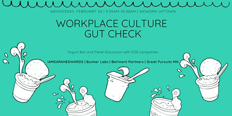 Workplace Culture Gut Check  tickets