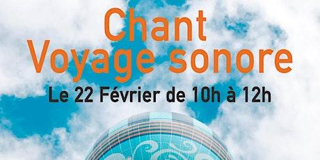 Chant et Voyage Sonore billets