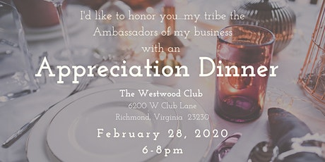 Appreciation Dinner at The Westwood Club tickets