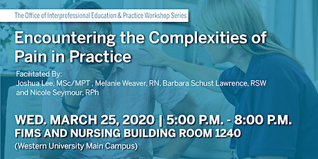 Encountering the Complexities of Pain in Practice tickets