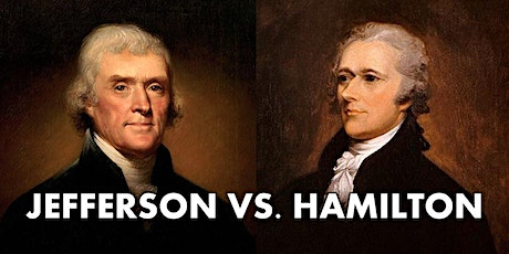 Thomas Jefferson v Alexander Hamilton Debate tickets