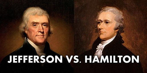 Thomas Jefferson v Alexander Hamilton Debate