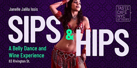 Sips & Hips - The Bellydance and Wine Experience tickets