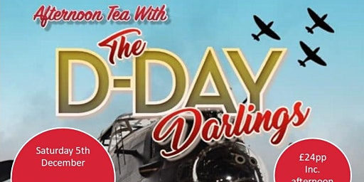 Festive Afternoon Tea with the D-Day Darlings (evening showing)