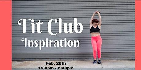 Fit Club Inspiration tickets
