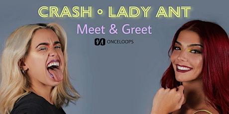 Meet & Greet  CRASH • LADY ANT entradas